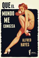 Que el mundo me conozca - Alfred Hayes