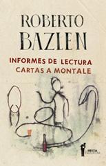 Informes de lectura / Cartas a Montale - Roberto Bazlen